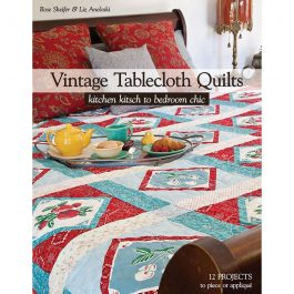 Vintage TableCloth Quilts- Book